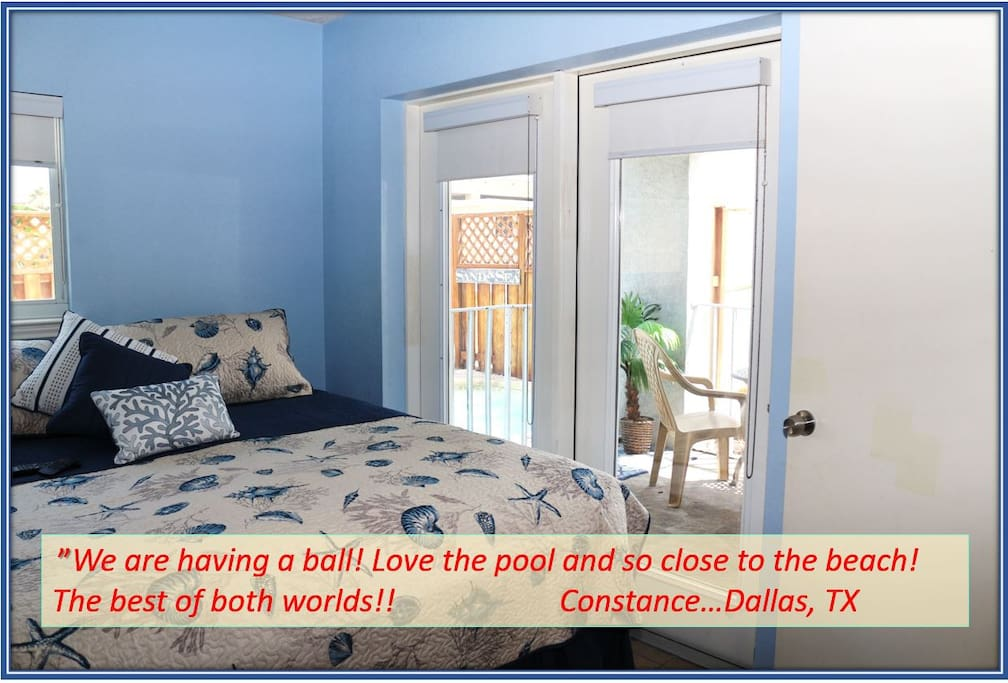 """We are having a ball! I love the pool and so close to the beach!  The best of both worlds!""   ~Contance...Dallas, TX"