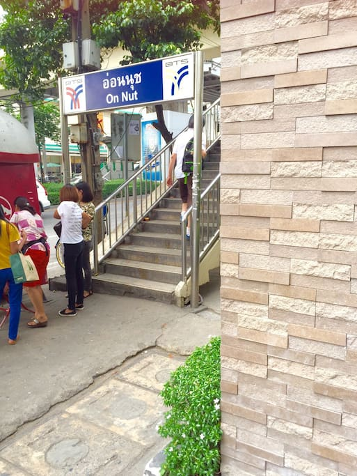Stairs to BTS Onnut station is front door of Apartment