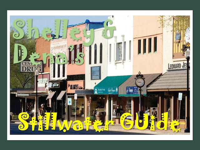 Shelley And Dena's Stillwater Guide