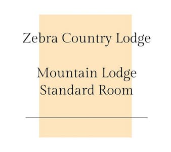 Zebra Country Lodge - Mountain Lodge / Standard