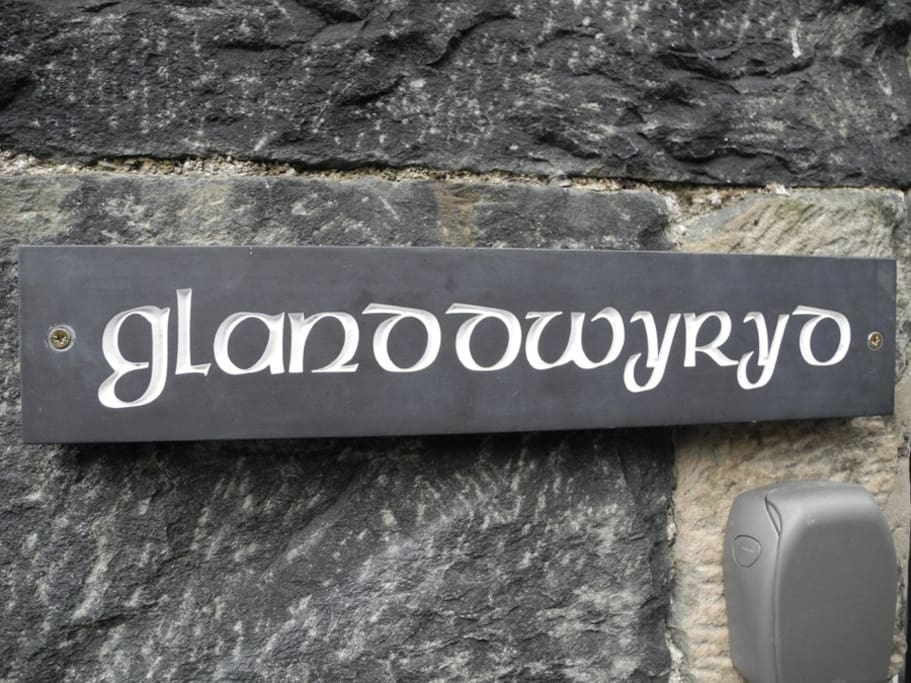 Glanddwyryd is the name of our house