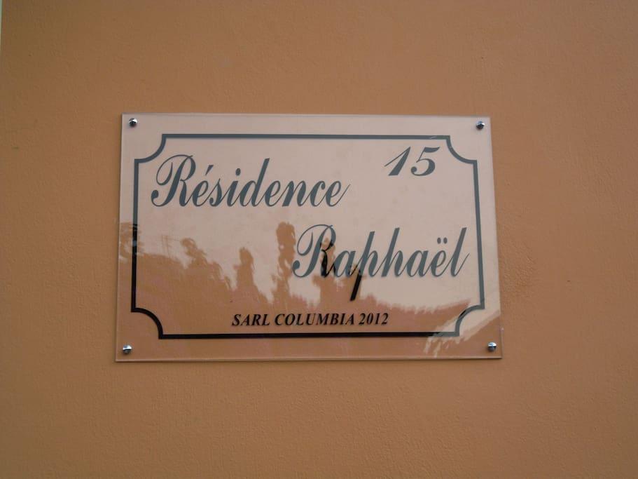 Bienvenue à la résidence Raphaël.