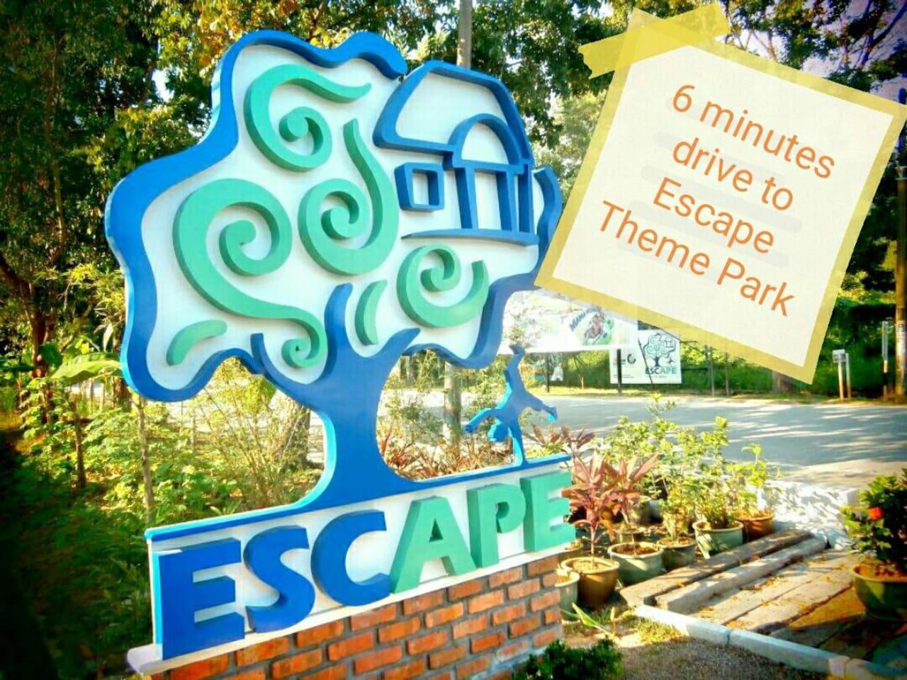 6 minutes drive to Escape Theme Park
