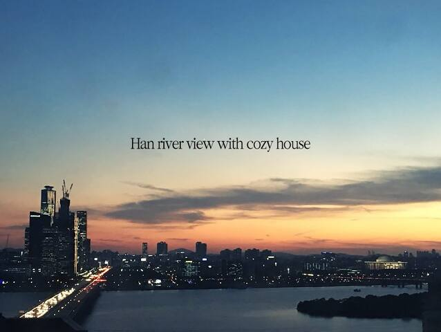 Han river view with cozy house: center of seoul