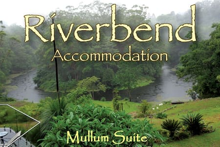 Riverbend - Mullum Suite - Wilsons Creek