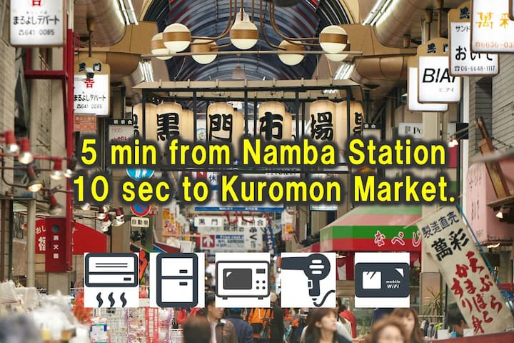 5 min from Namba Station 10 sec to Kuromon Market.