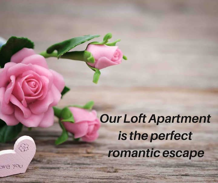 The Loft - Perfect for romance