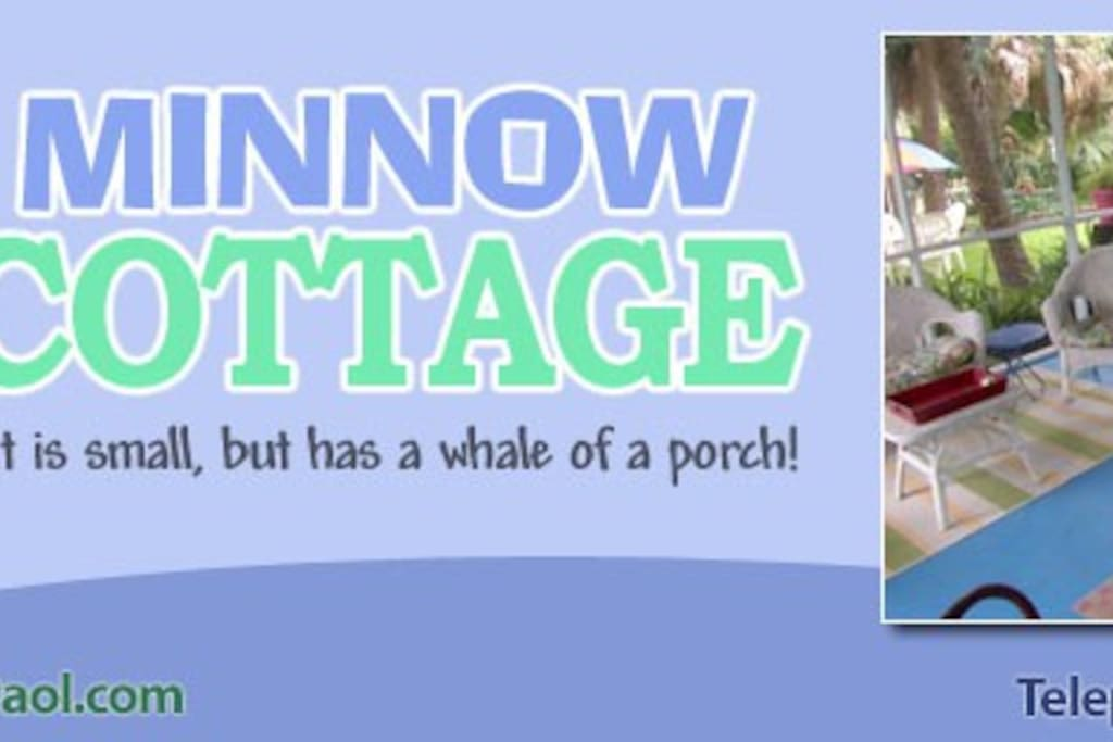 The Minnow Cottage is small, but it has a whale of a porch!!