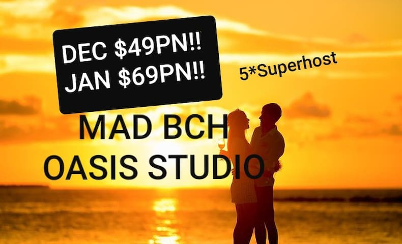 Mad Bch Oasis Studio*DEC$49PN*JAN$69PN