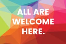 All are welcome here.