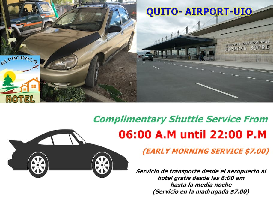 Complimentary shuttle service from 6:00am -22:00pm roundtrip from airport.  Early morning service charged 7.00$