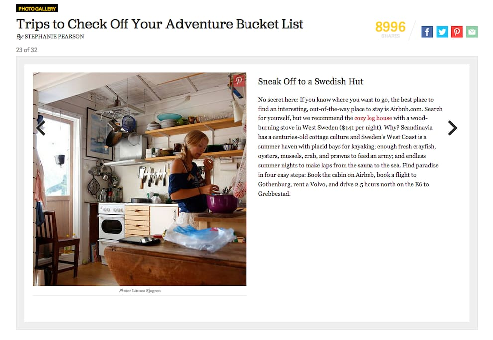 The house was on 2014 Adventure Bucket List at Outside Online!
