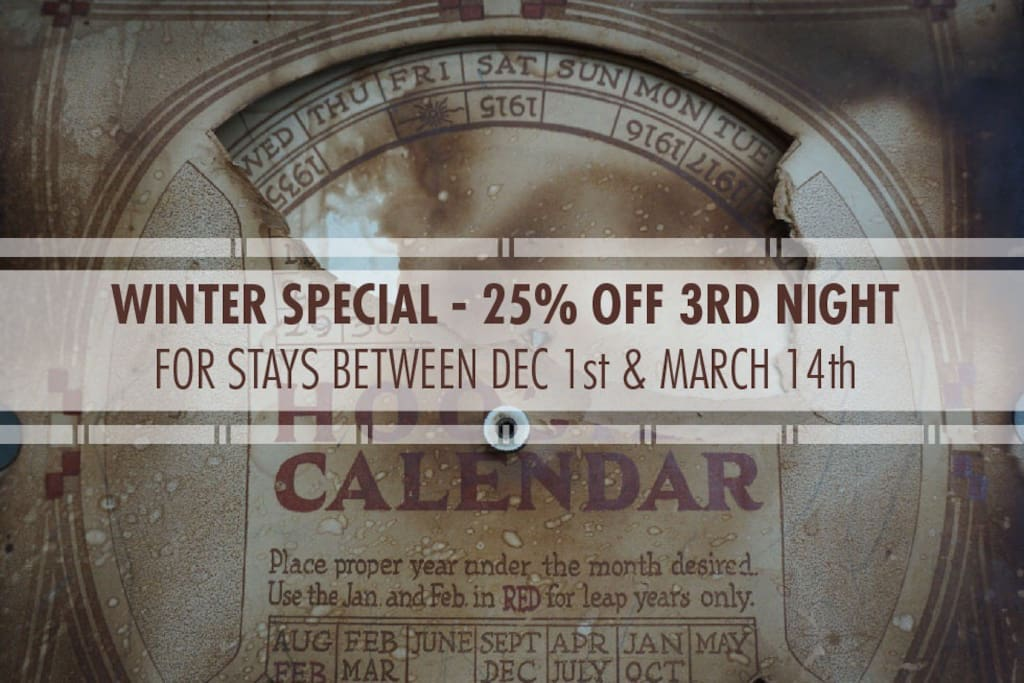 Inquire about our three night winter special at booking.