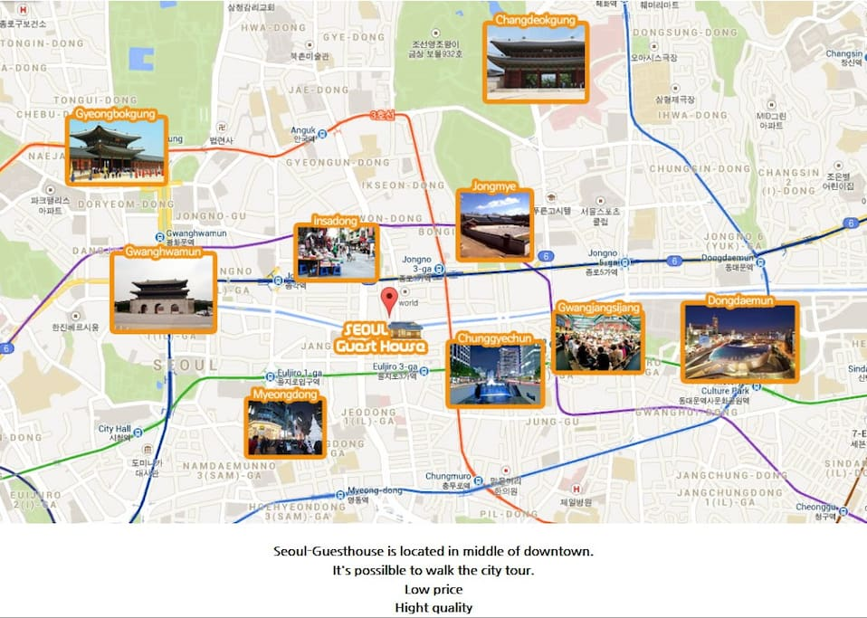 Seoul-Guesthouse is located in midle of downtown. It's possible to walk the city tour.