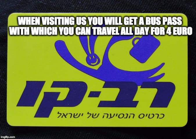 We provide a free bus pass, you can ride public transport all day for 4 euro approx