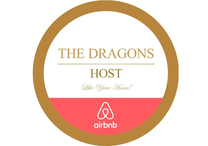 We have a team to support you and help you around when needed. The Dragons Host - Like Your Home!