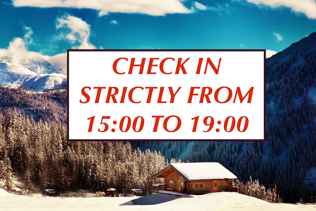 Check In Time Strictly From 15:00 to 19:00