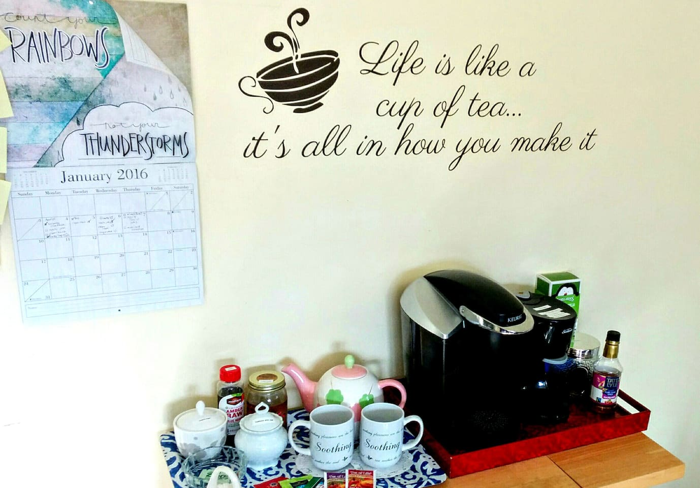 I love tea. You can help yourself to some tea or coffee whenever you feel like it.