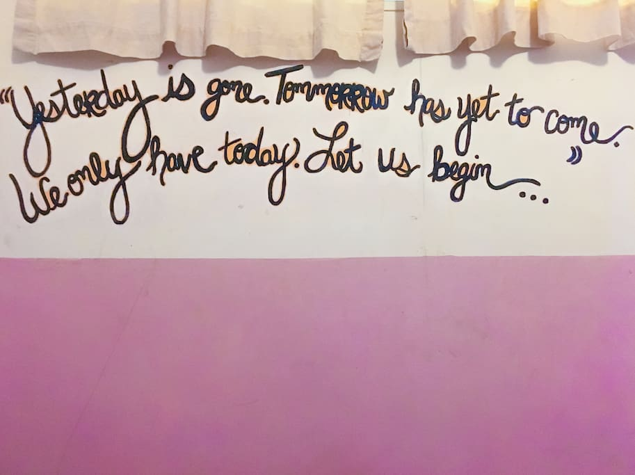 """""""Yesterday is gone. Tomorrow has yet to come. We only have today. Let us begin..."""""""