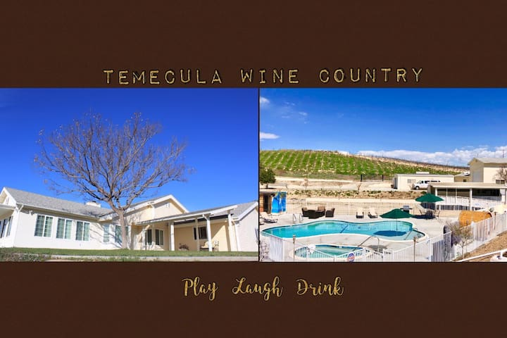Walk to Temecula Wineries. Entertainment House!
