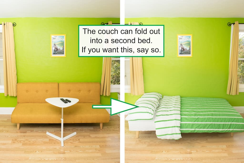 If you want 2 beds rather than a couch, just say so before hand.