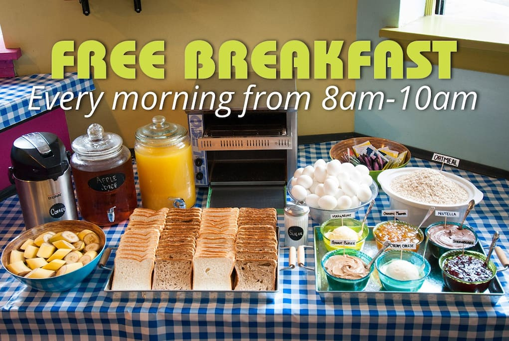 Free Continental Breakfast We serve up a delicious continental breakfast every morning from 8:00am – 10:00am. Enjoy coffee, tea, juice, fresh fruit, oatmeal, hard-boiled eggs, white or whole wheat toast, and a selection of spreads including: peanut butter, jam, Nutella, cream cheese, & marmalade.