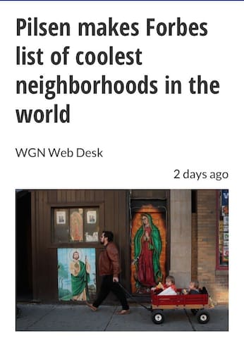 ❤️ Pilsen Makes Forbes List for Coolest Neighboorhood in the World