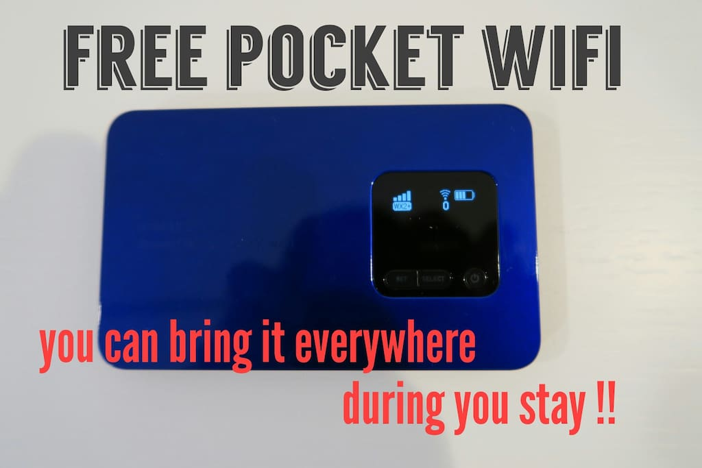 Free pocket wifi for you to use it everywhere during your stay!!
