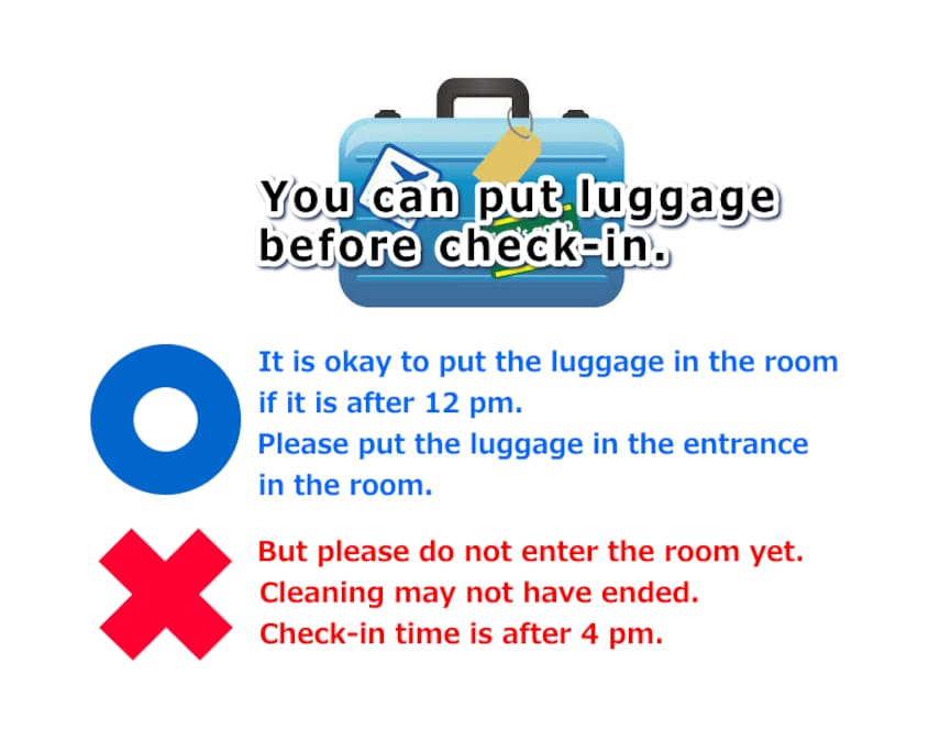 You can put luggage before check-in.