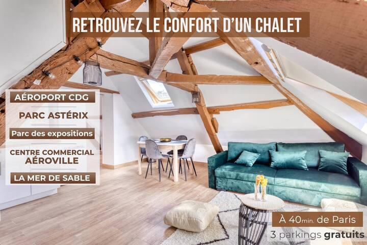 **ChaletChic/CDG/Asterix/Parc des expos/Paris**