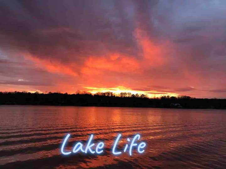 Life is Better At The Lake.  Relax. Make memories.