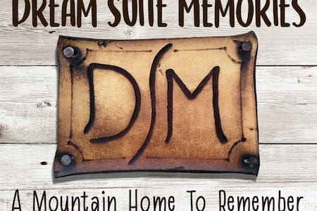 Dream Suite Memories - A Mountain Home to Remember