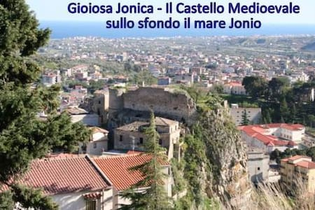 MARE JONIO e MONTAGNA a pochi Km - Gioiosa Ionica