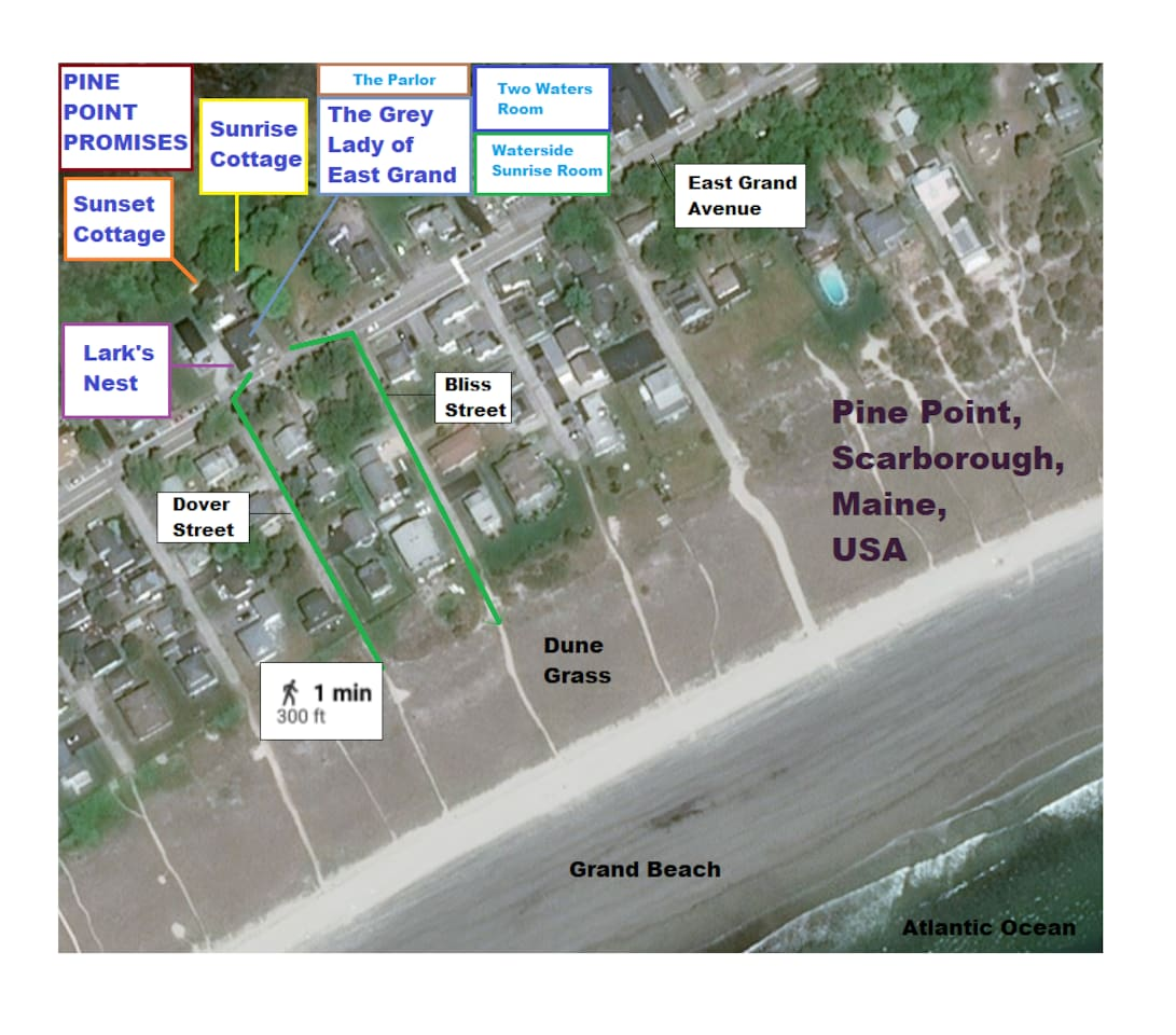 Pine Point Promises: Sunrise & Sunset Cottages, Lark's Nest Apartment, and our offerings in the Grey Lady of East Grand:  Two Waters Room, Waterside Sunrise Room, and the Parlor.  A two minute walk to the beach through the dune grass.