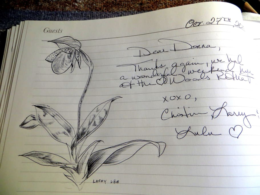 Our very talented guest, Larry Lee started a tradition for our guest book! This drawing (of one of the several orchids that were in bloom at the time) is from his last visit.