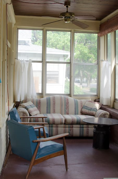 I have a wonderfully sunny, fully curtained Screen Porch out front (south facing).