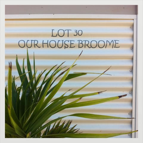 Our House Broome