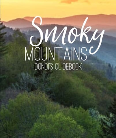 Great Smoky Mountains - Dondi's Guidebook