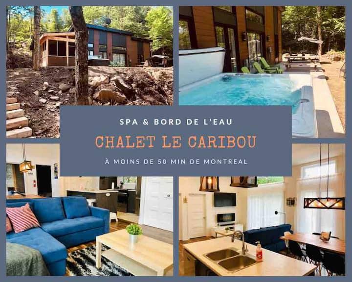 Chalet Le CARIBOU au bord du Lac avec spa!!!