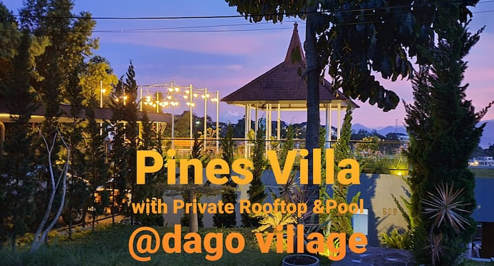 Pines Villa @Dago Village B2B  Rooftop, Pool & AC