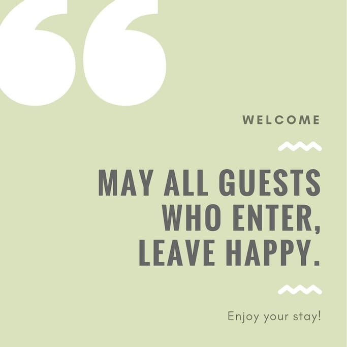 May all guests who enter leave happy