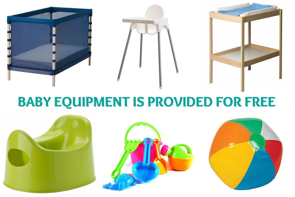 Baby cot, high chair, changing table, potty and toys for the beach can be provided free of charge