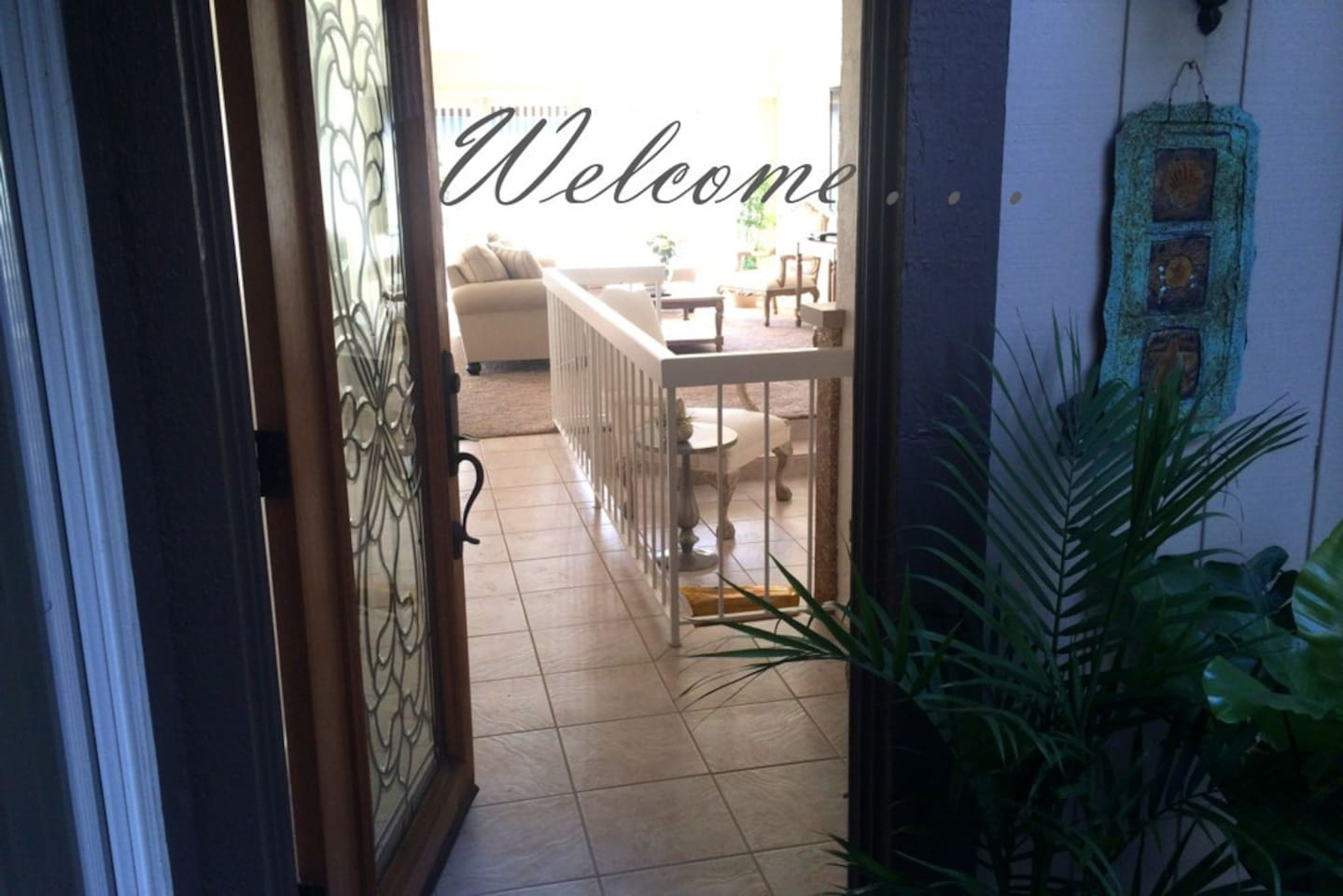 Welcome . . . come on in . . . (smile)