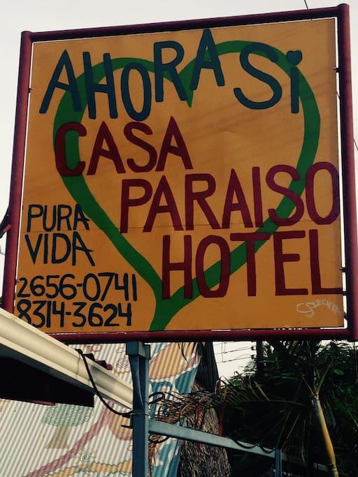Casa Paraiso Sign