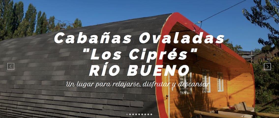 CABAÑAS OVALADAS RIO BUENO
