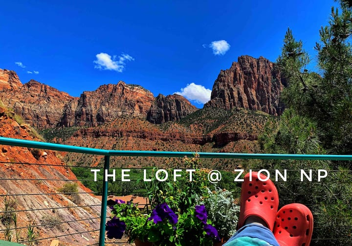 The Loft @ Zion National Park