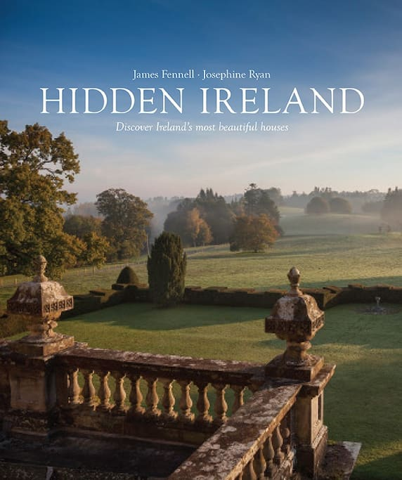 Recently featured in the book - 'Hidden Ireland - Discover Ireland's Most Beautiful Houses'