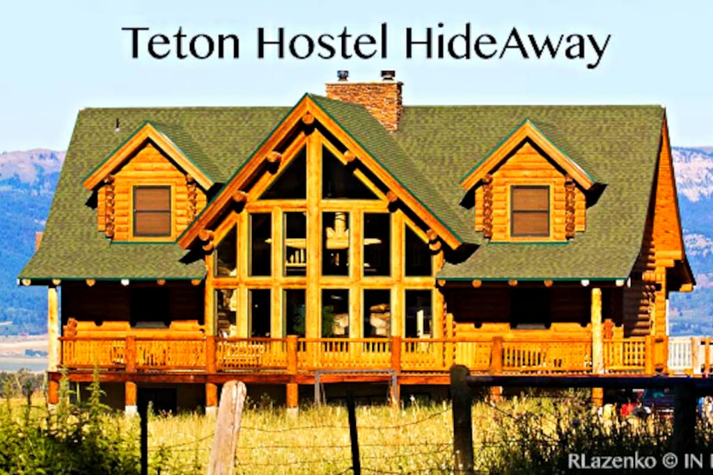 I turned my home into Teton Hostel HideAway!!!