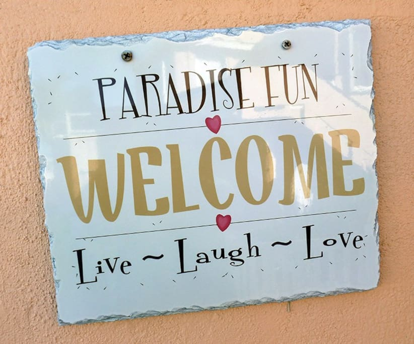 Welcome to Paradise Villa! Live ~ Laugh ~ Love
