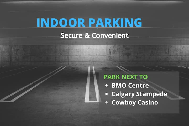 Indoor parking spot  next to BMO/Stampede
